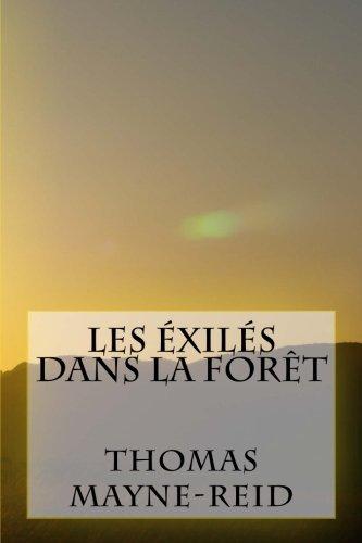 9781507504123: Les exiles dans la foret