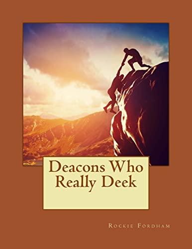 9781507507261: Deacons Who Really Deek