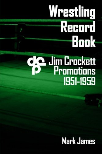 9781507507278: Wrestling Record Book: Jim Crockett Promotions 1951-1959
