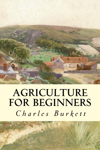 9781507514641: Agriculture for Beginners