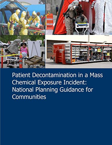 9781507525432: Patient Decontamination in a Mass Chemical Exposure Incident: National Planning Guidance for Communities