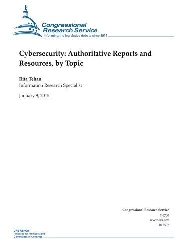 9781507531129: Cybersecurity: Authoritative Reports and Resources, by Topic (CRS Reports)
