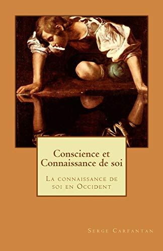 9781507531945: Conscience et Connaissance de soi
