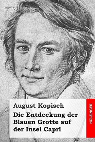 9781507534663: Die Entdeckung der Blauen Grotte auf der Insel Capri (German Edition)