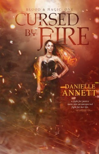9781507538555: Cursed by Fire: Volume 1 (Blood & Magic)