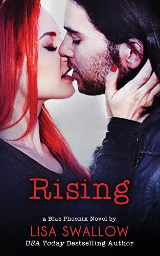 9781507540787: Rising (Blue Phoenix) (Volume 4)