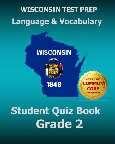 9781507540909: WISCONSIN TEST PREP Language & Vocabulary Student Quiz Book Grade 2: Covers the Common Core State Standards
