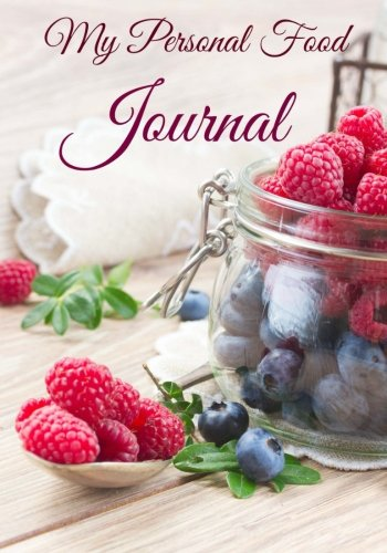 9781507551431: My Personal Food Journal (Diet Diaries ) (Volume 9)