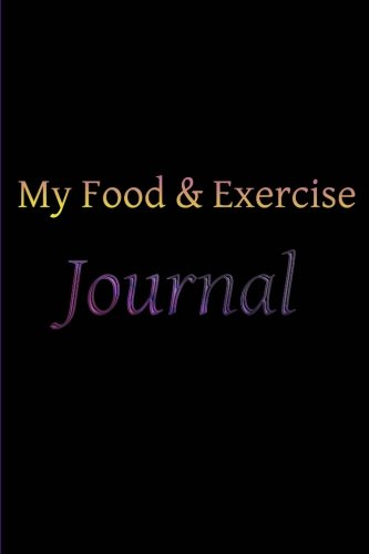 9781507558706: My Food & Exercise Journal