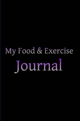 9781507558812: My Food & Exercise Journal