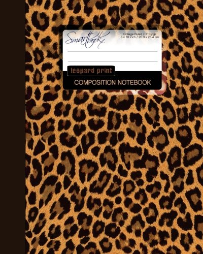 9781507561546: Leopard Print Composition Notebook: College Ruled Writer's Notebook for School / Teacher / Office / Student [ Perfect Bound * Large ] (Composition Books - Animal Print Stationery / Accessories)