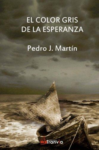 9781507561836: El color gris de la esperanza. (Spanish Edition)