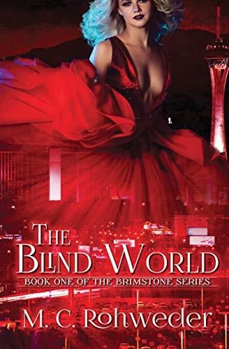 9781507563397: The Blind World (The Brimstone Series) (Volume 1)