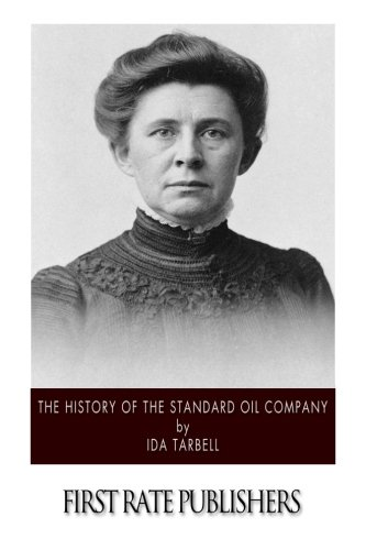 9781507570104: The History of the Standard Oil Company