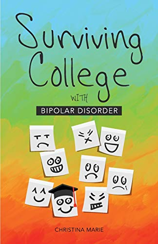 9781507570913: Surviving College with Bipolar Disorder