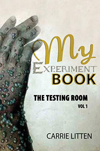 9781507574249: MY EXPERIMENT BOOK: The Testing Room: In Various Branches of Science and Illusions Acoustics, Arithmetic, Chemistry, Electricity, Hydraulics, ... Making Fireworks (MY EXPERIMENTS) (Volume 1)