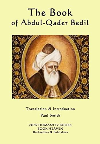 The Book of Abdul-Qader Bedil: Bedil, Abdul-Qader