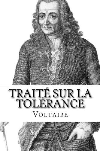 9781507576267: Traité sur la tolérance (French Edition)