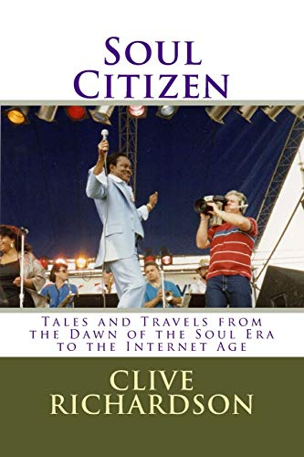 9781507577943: Soul Citizen: Tales and Travels from the Dawn of the Soul Era to the Internet Age