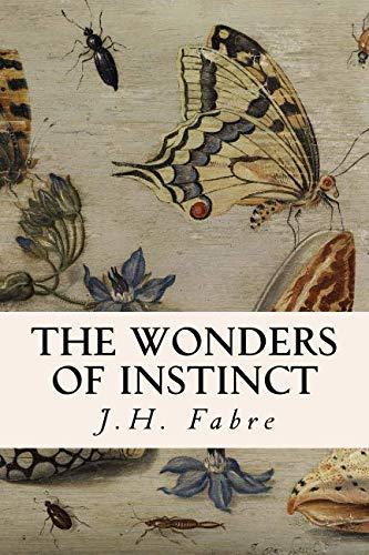 9781507578407: The Wonders of Instinct