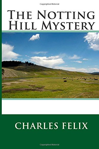 9781507578995: The Notting Hill Mystery