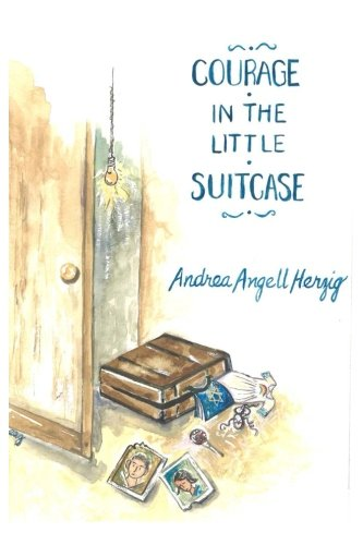 9781507580615: Courage in the Little Suitcase