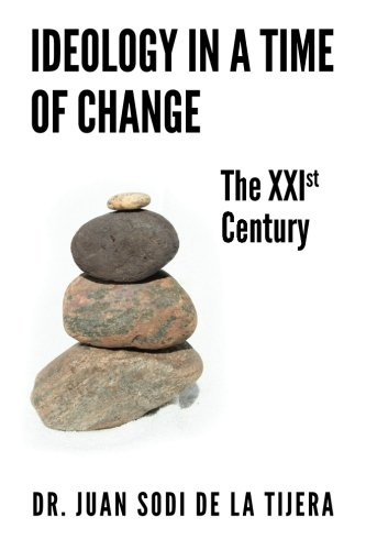 9781507583869: Ideology in a Time of Change: The XXIst Century