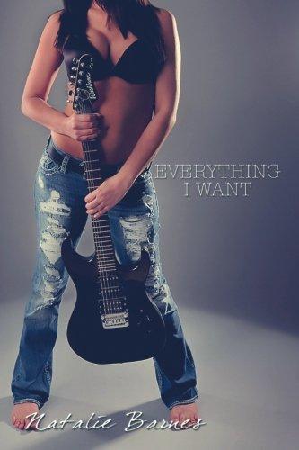 Everything I Want: Barnes, Natalie