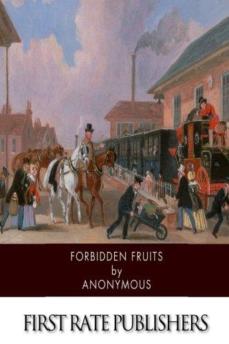 9781507585481: Forbidden Fruits: A Classic Victorian Erotic Novel