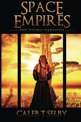 9781507586594: The Rising Darkness (Space Empires) (Volume 1)