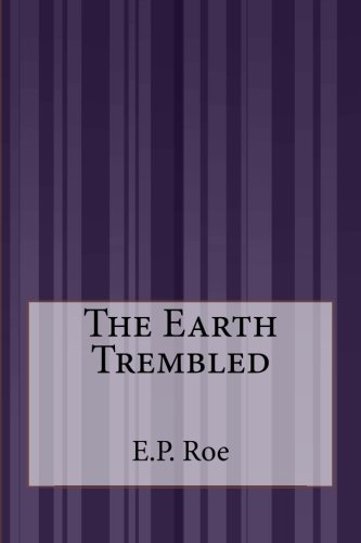 9781507587171: The Earth Trembled