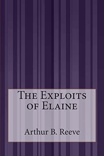 9781507588901: The Exploits of Elaine