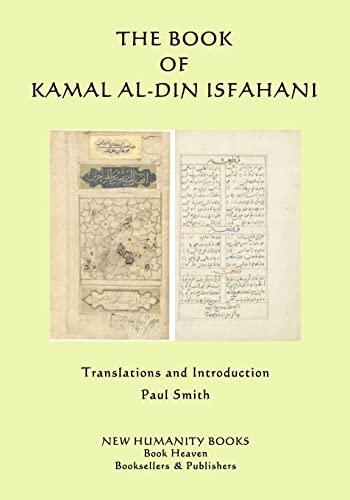 9781507590546: The Book of Kamal al-din Isfahani