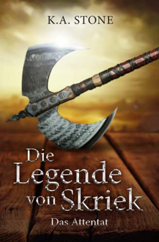 9781507595374: Das Attentat: Teil 1 (Die Legende von Skriek) (Volume 1) (German Edition)
