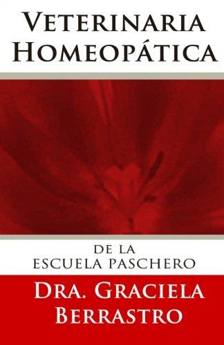 9781507598719: Veterinaria Homeopática: de la Escuela de Paschero