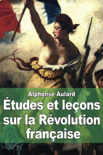 9781507602560: Études et leçons sur la Révolution française