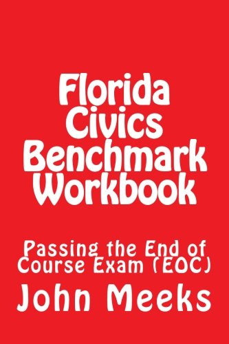 9781507605271: Florida Civics Benchmark Workbook: Passing the End of Course Exam (EOC)
