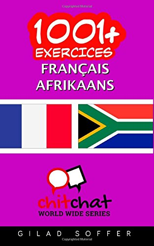 9781507607572: 1001+ exercices Français - Afrikaans (French Edition)