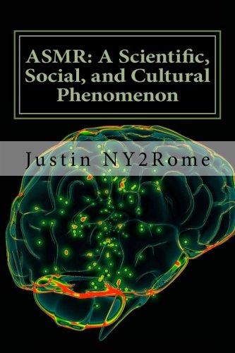9781507608630: ASMR: A Scientific, Social, and Cultural Phenomenon