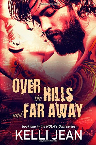 9781507612033: Over the Hills and Far Away (NOLA's Own) (Volume 1)