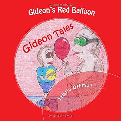 9781507612422: Gideon's Red Balloon (Gideon Tales)