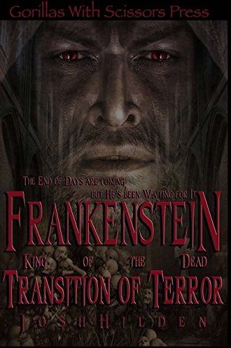 9781507613191: Frankenstein King of the Dead Book 2: Transition of Terror (Volume 2)