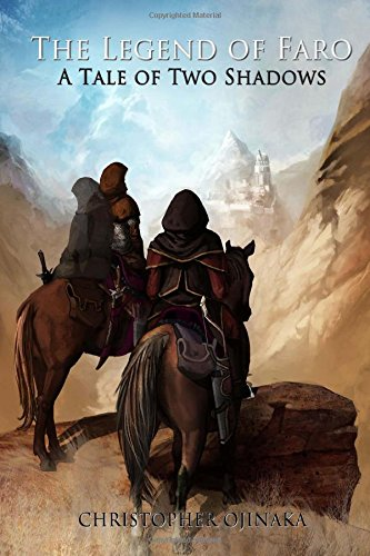 9781507614006: The Legend of Faro: A Tale of Two Shadows (Shadows of Man) (Volume 1)