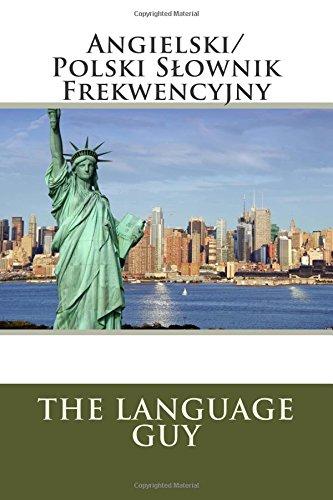 Polski/Angielski S Ownik Frekwencyjny (Paperback): Matthew J Fraser