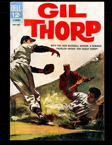 Gil Thorp #1: Golden Age Baseball Comic: Kari A Therrian;