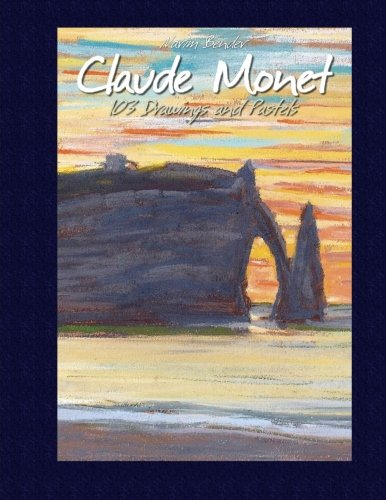 9781507619810: Claude Monet: 103 Drawings and Pastels