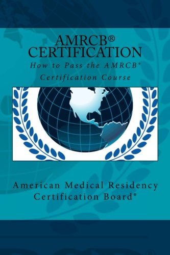 9781507624296: How to Pass the AMRCB Certification Course