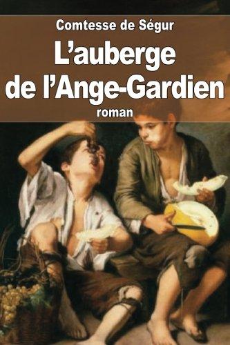 9781507624302: L'auberge de l'Ange-Gardien (French Edition)