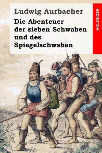 9781507626313: Die Abenteuer der sieben Schwaben und des Spiegelschwaben (German Edition)