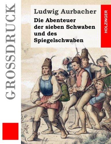 9781507626368: Die Abenteuer der sieben Schwaben und des Spiegelschwaben (German Edition)